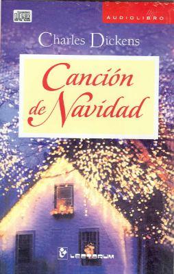 Cancion de Navidad. Audiolibro (Spanish Edition) - Charles Dickens