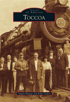 Toccoa - Book  of the Images of America: Georgia