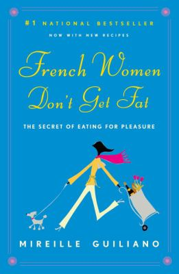 Paperback French Women Don't Get Fat Book
