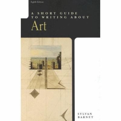 a short guide to writing about art book by sylvan barnet rh thriftbooks com a short guide to writing about art by sylvan barnet a short guide to writing about art sylvan barnet pdf