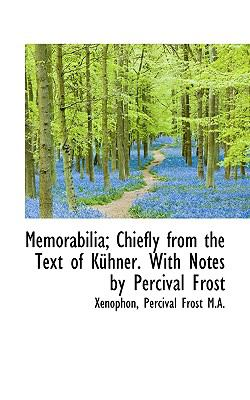 Paperback Memorabilia; Chiefly from the Text of K?hner with Notes by Percival Frost Book