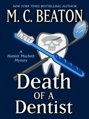 Death of a Dentist [Large Print] 1410403130 Book Cover