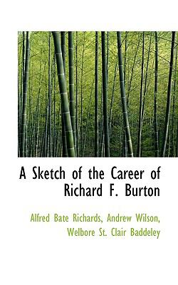 Paperback A Sketch of the Career of Richard F Burton Book