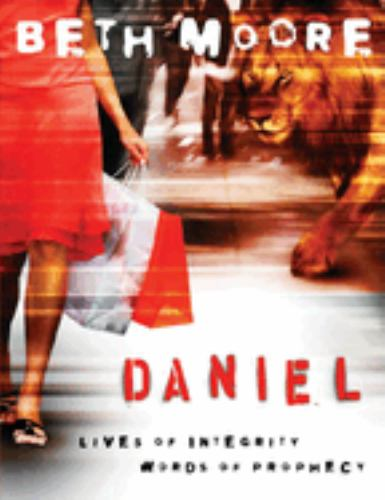 Paperback Daniel - Member Book : Lives of Integrity, Words of Prophecy Book