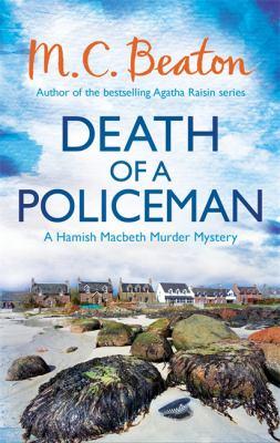 Death of a Policeman (Hamish Macbeth) 1780331061 Book Cover