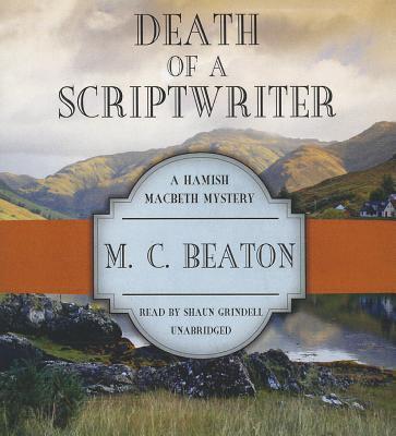 Death of a Scriptwriter (Hamish Macbeth Mysteri... 1482964155 Book Cover