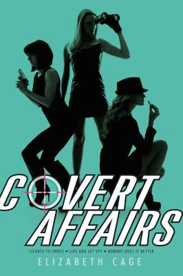 Paperback Covert Affairs : License to Thrill; Live and Let Spy; Nobody Does It Better Book