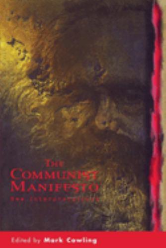 The Communist Manifesto : New Interpretations - Mark Cowling; Frederick Engels; Karl Marx