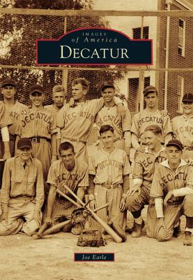 Decatur - Book  of the Images of America: Georgia