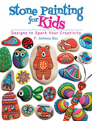 Stone Painting For Kids Designs To Book By F Sehnaz Bac