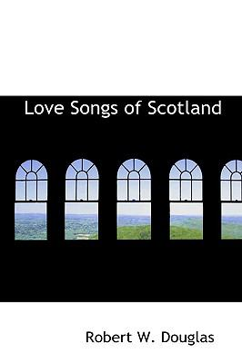 Paperback Love Songs of Scotland Book