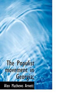 Paperback The Populist Movement in Georgia; Book