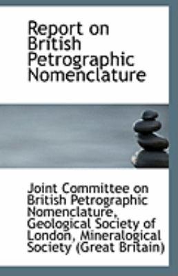 Paperback Report on British Petrographic Nomenclature Book