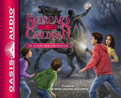 The Sleepy Hollow Mystery - Book #141 of the Boxcar Children