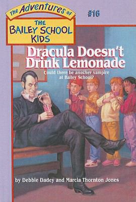 Dracula Doesn't Drink Lemonade (The Adventures ... 0780781945 Book Cover