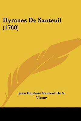 Paperback Hymnes de Santeuil Book