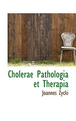 Paperback Cholerae Pathologia et Therapi Book