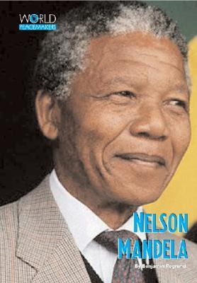 World Peacemakers - Nelson Mandela (World Peacemakers) - Book  of the Gateway Biographies