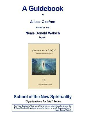 Conversations With God Book 3 A By Neale Donald Walsch