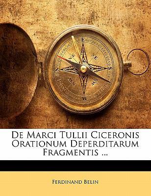 Paperback De Marci Tullii Ciceronis Orationum Deperditarum Fragmentis Book