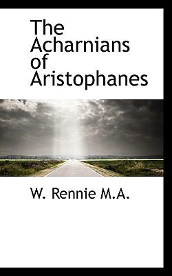 Paperback The Acharnians of Aristophanes Book