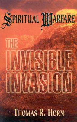 Spiritual Warfare: The Invisible    book by Thomas Horn