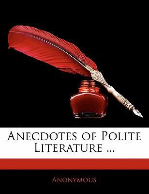 Paperback Anecdotes of Polite Literature Book