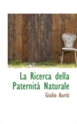 Paperback La Ricerca Della Paternit? Naturale Book