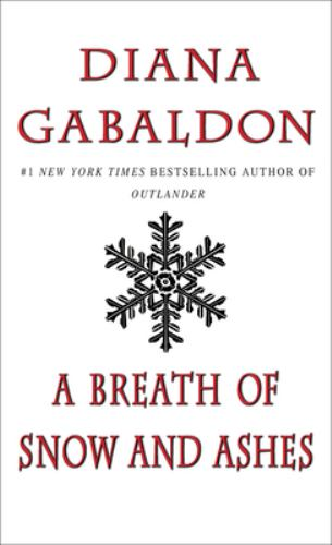 A Breath of Snow and Ashes - Book #6 of the Outlander