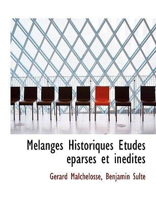 Paperback M?langes Historiques ?tudes ?parses et In?dites [Large Print] Book