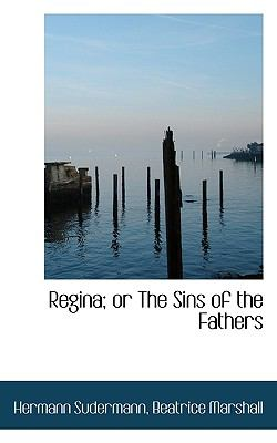Paperback Regina; or the Sins of the Fathers Book