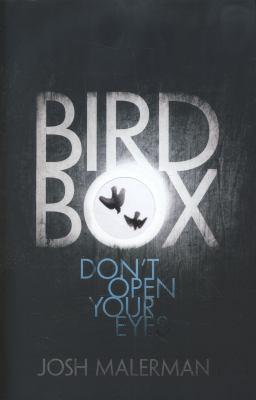 Bird Box [Unknown] 0007529872 Book Cover