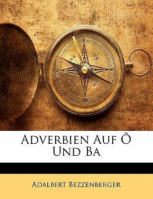 Paperback Adverbien Auf ? Und Ba Book
