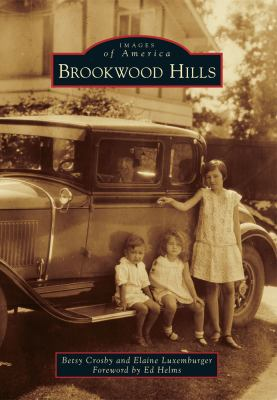 Brookwood Hills - Book  of the Images of America: Georgia