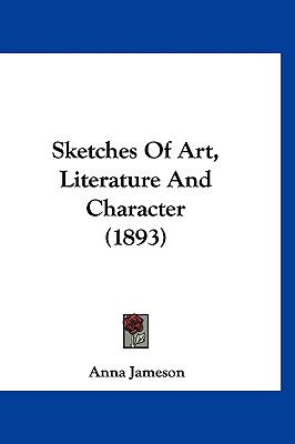 Hardcover Sketches of Art, Literature and Character Book