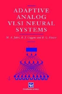 Adaptive Analog VLSI Neural Systems
