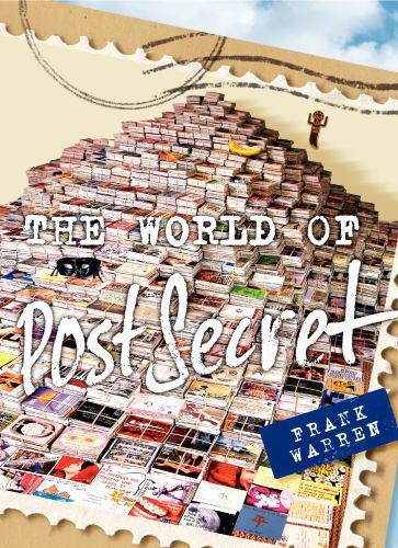 The World of PostSecret - Book  of the PostSecret