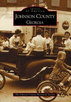 Johnson County, Georgia - Book  of the Images of America: Georgia