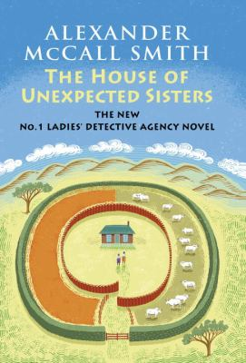 The House of Unexpected Sisters - Book #18 of the No. 1 Ladies' Detective Agency