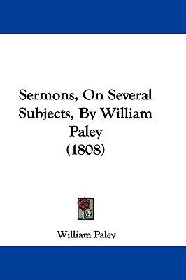 Hardcover Sermons, on Several Subjects, by William Paley Book