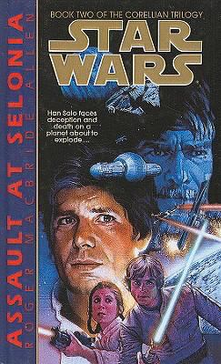 Star Wars: Assault at Selonia - Book  of the Star Wars Legends