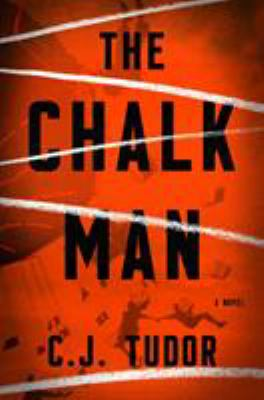 The Chalk Man : A Novel