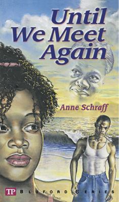 Until We Meet Again (Bluford Series, Number 7) - Book #7 of the Bluford High