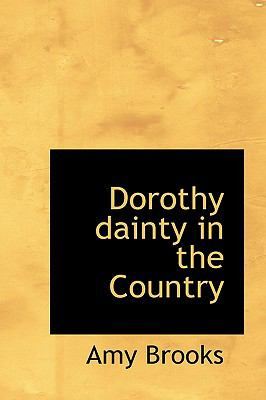 Paperback Dorothy Dainty in the Country Book