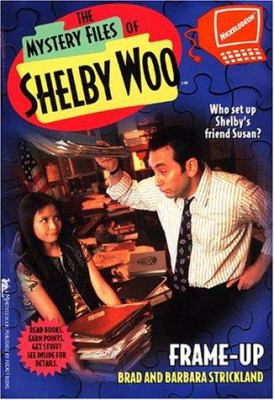 Frame-Up (The Mystery Files of Shelby Woo, 8) - Book #8 of the Mystery Files of Shelby Woo