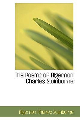 Paperback The Poems of Algernon Charles Swinburne Book