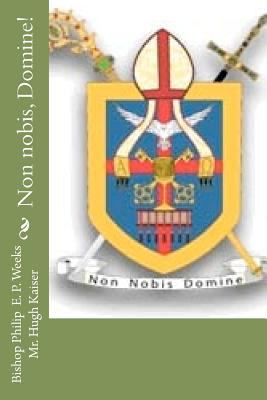 Paperback Non Nobis, Domine! Book