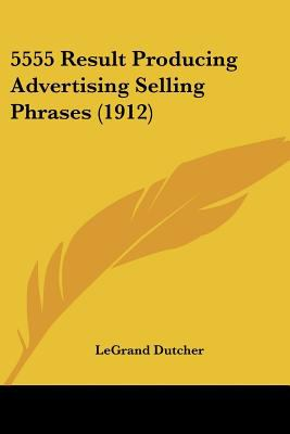 Paperback 5555 Result Producing Advertising Selling Phrases Book