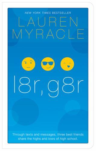 l8r, g8r - Book #3 of the Internet Girls