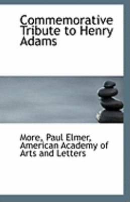 Paperback Commemorative Tribute to Henry Adams Book